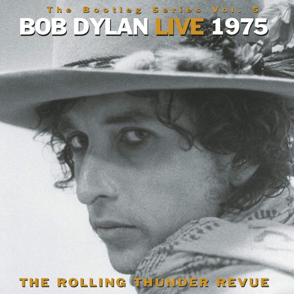 Bob Dylan, Bootleg Series Vol.5, Rolling Thunder Revue