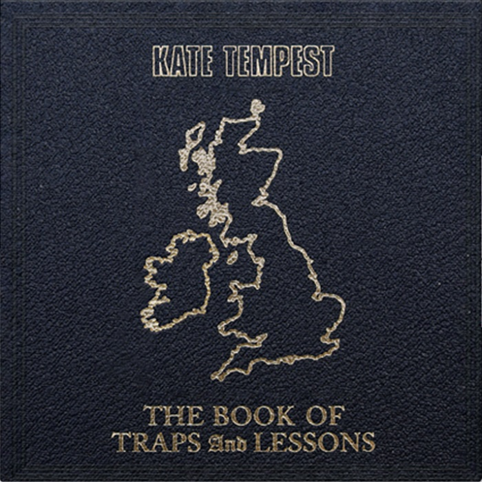 Kate Tempest, The book of traps and lessons