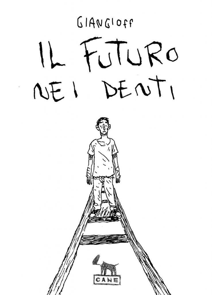 Il Futuro nei Denti, Giangioff