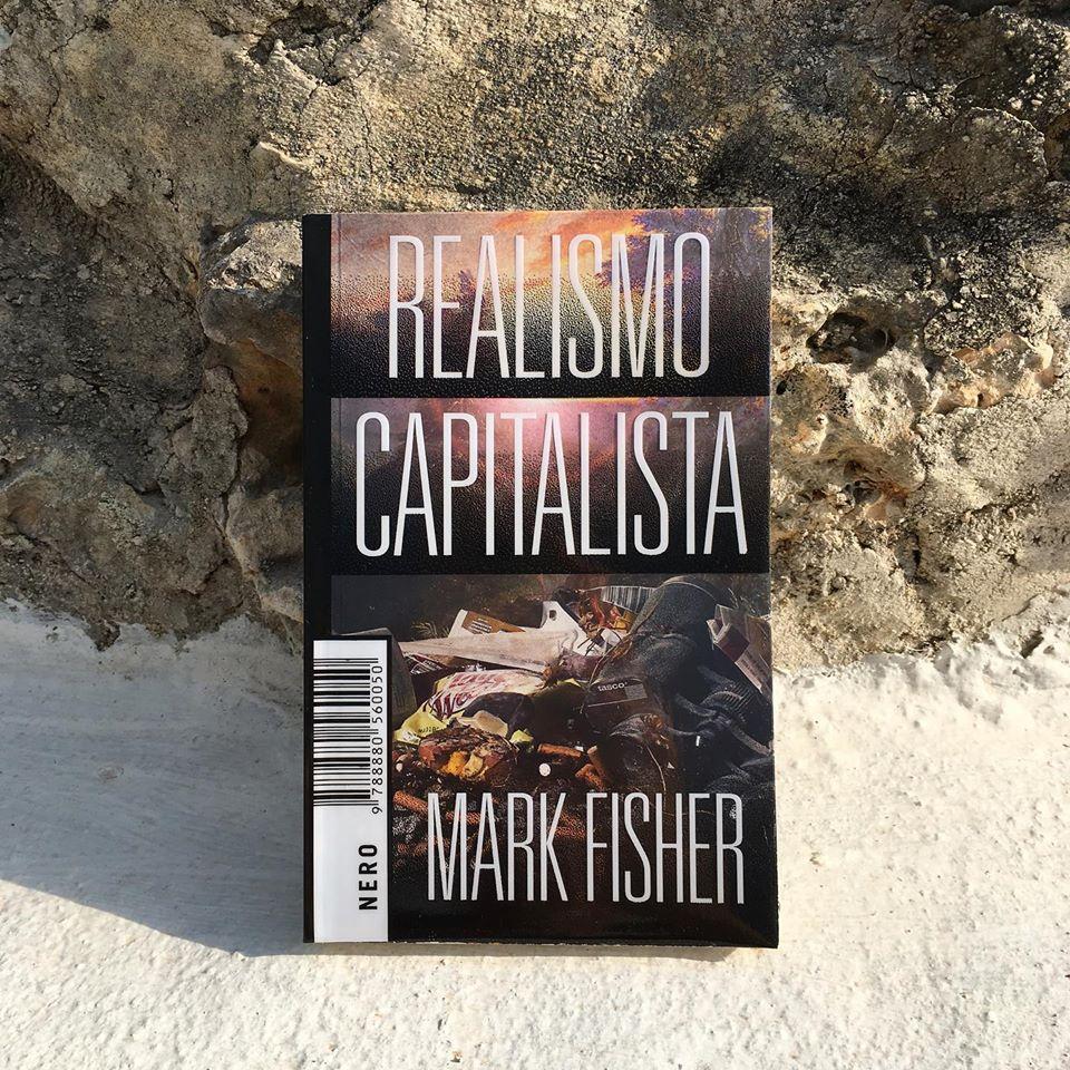 Realismo Capitalista, Mark Fisher