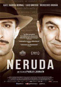 10 film per avvicinarsi alla poesia: Neruda, Pablo Larrain
