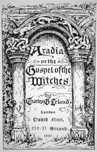 Aradia, o il vangelo delle streghe di Charles Godfrey Leland